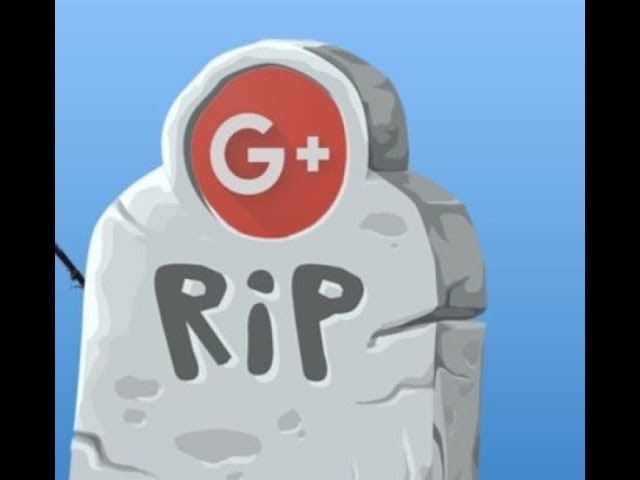 Google plus + is closing down faster than expected
