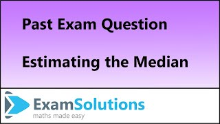 Median by Linear Interpolation : S1 Edexcel January 2013 Q5(b) : ExamSolutions Statistics Revision