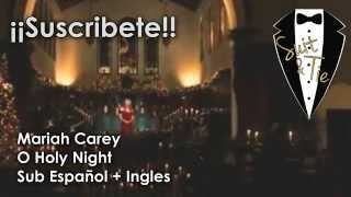 Mariah Carey - O Holy Night ( Sub Español + Ingles ) Video Official