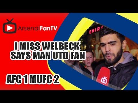 I Miss Welbeck says Utd Fan - Arsenal 1 Man Utd 2