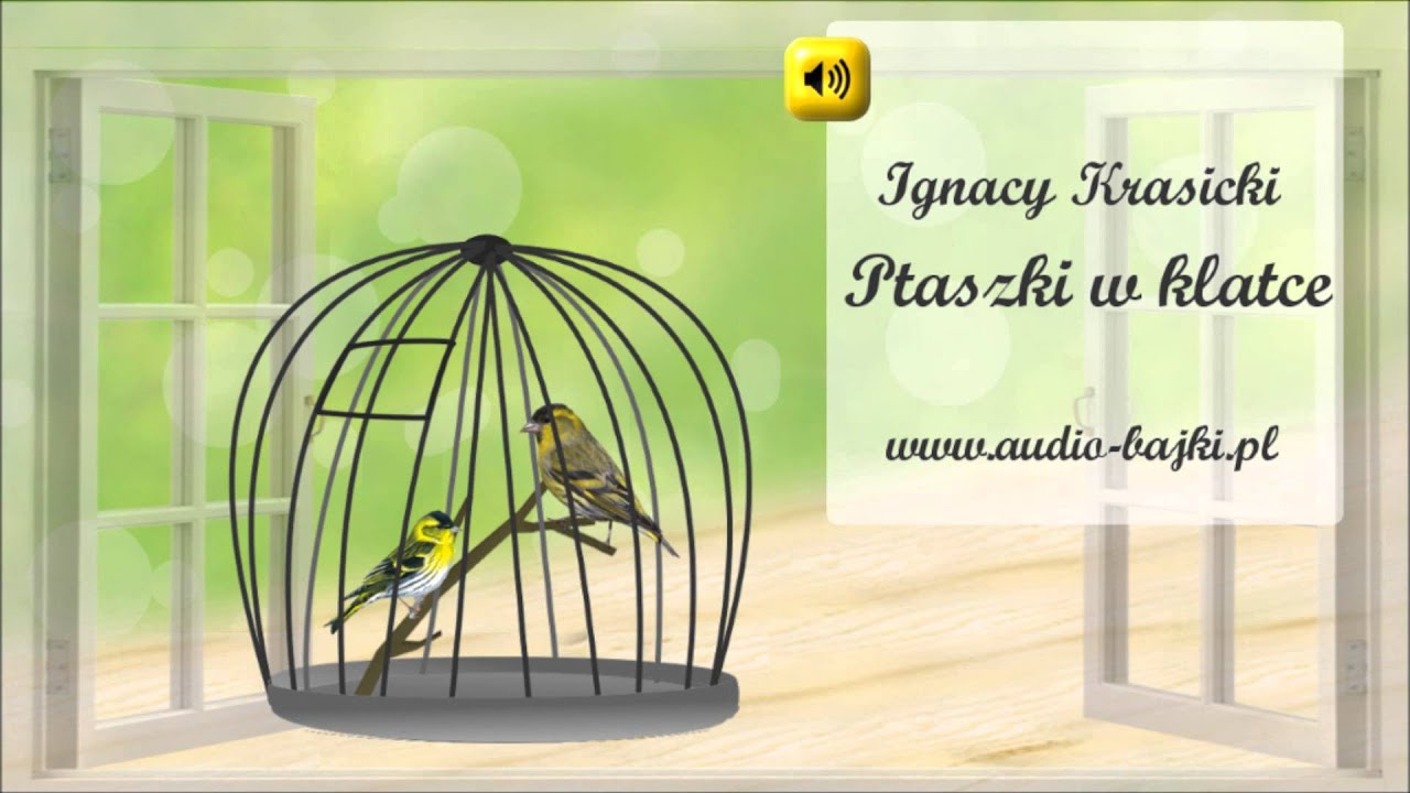 Ptaszki w klatce Ignacy Krasicki