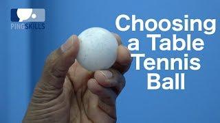 Choosing a Table Tennis Ball | PingSkills
