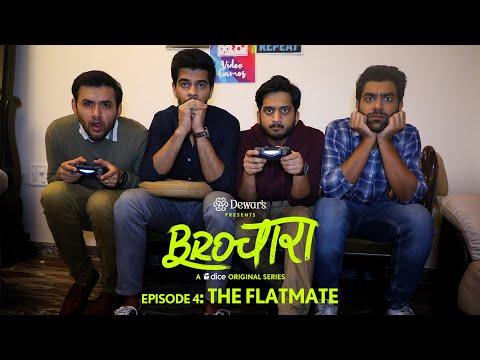Brochara S01E04 - The Flatmate | Dice Media |  Web Series