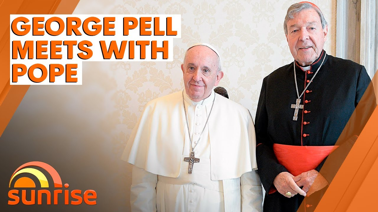 George Pell meets Pope Francis for the first time since sex abuse charges dropped | 7NEWS
