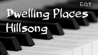 Dwelling Places Cover (Hillsong) - Instrumental (Piano + Flute) - EGY
