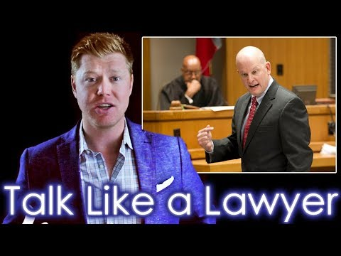 How to Speak like a Veteran Lawyer in 11 minutes