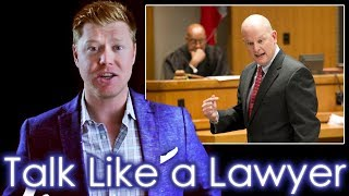 Repeat youtube video How to Speak like a Veteran Lawyer in 11 minutes