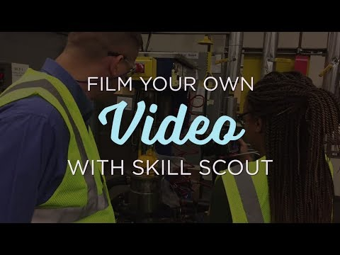 Film like a Pro: Film Your Own Job Video Overview | Skill Scout
