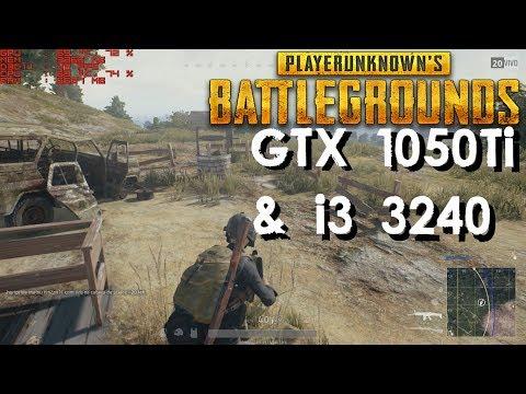 PlayerUnknown's Battlegrounds on GTX 1050Ti + i3 3240