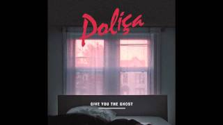 """POLIÇA - """"Lay Your Cards Out"""" (Official Audio)"""