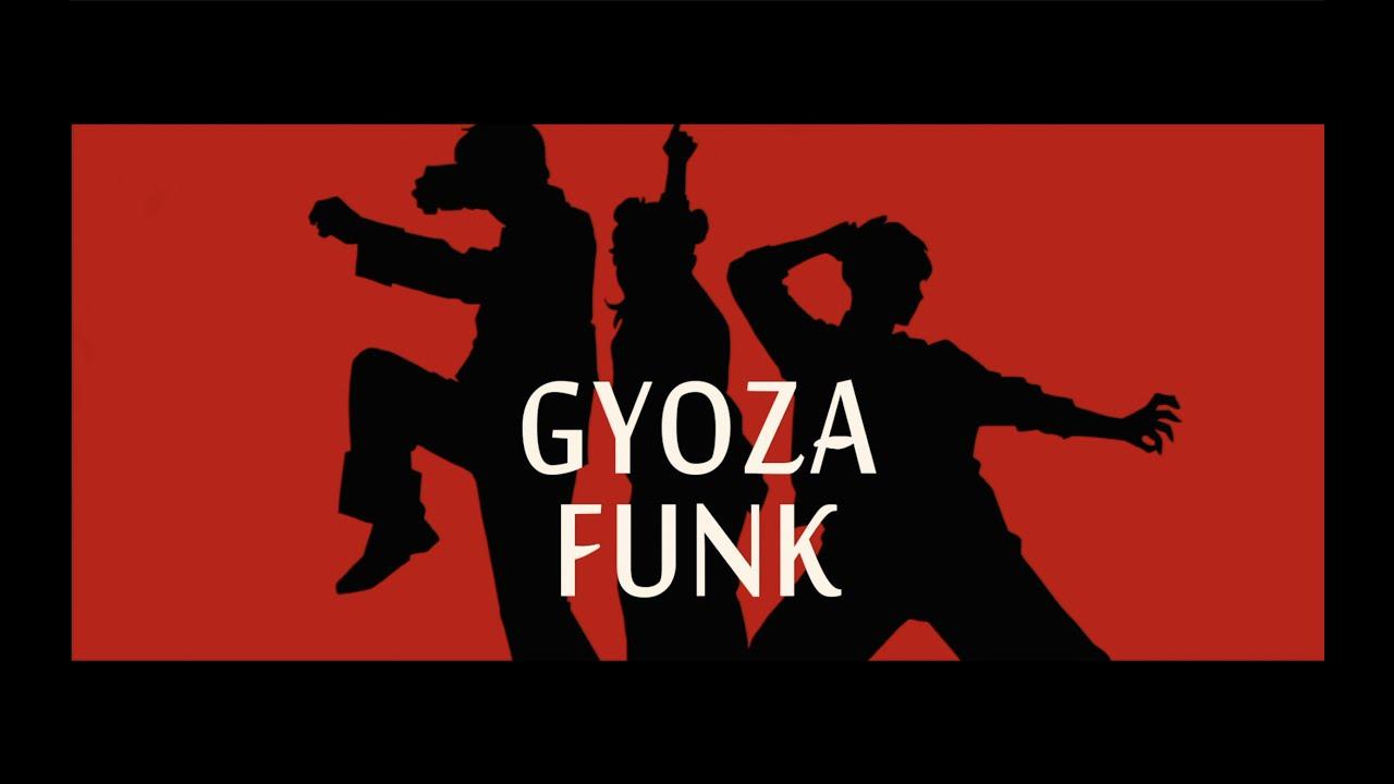 TTJ「餃子FUNK」【Official Music Video】