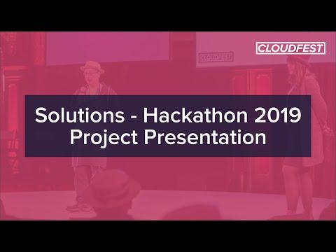 CloudFest 2019: Solutions - Hackathon 2019 Project Presentation