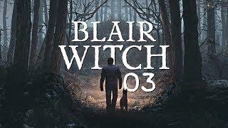 Blair Witch (PL) #3 - Ona tu jest (Gameplay PL / Zagrajmy w)