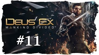 DEUS EX Mankind Divided [Folge 11] - Installieren wir den Flüsterchip
