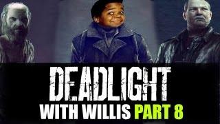 Deadlight Let