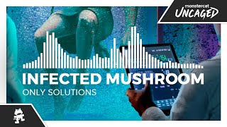 Infected Mushroom - Only Solutions [Monstercat Release]