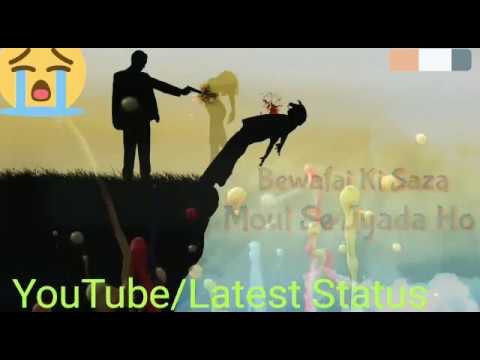 Bewafai Ki Saza    Bewafai Sad Song30sec WhatsApp Status Video   #Latest_Status