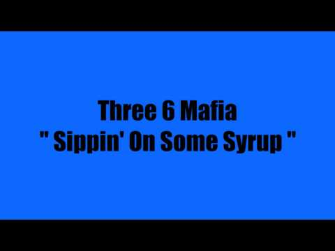 Three 6 Mafia - Sippin' On Some Syrup [Intro CUTOUT]