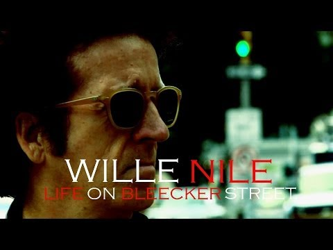 Willie Nile - Life On Bleecker Street (Official Video)