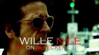 Willie Nile - Life On Bleecker Street (OFFICIAL)