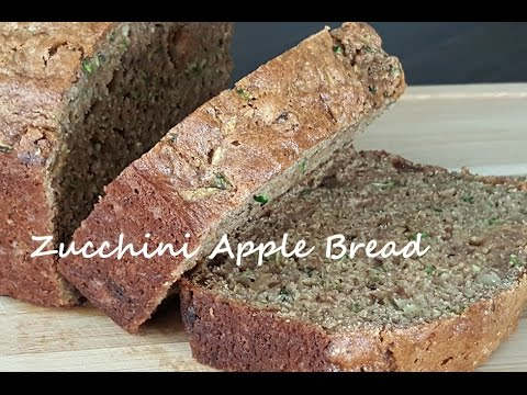 Zucchini Apple Bread Easy Breakfast Recipe