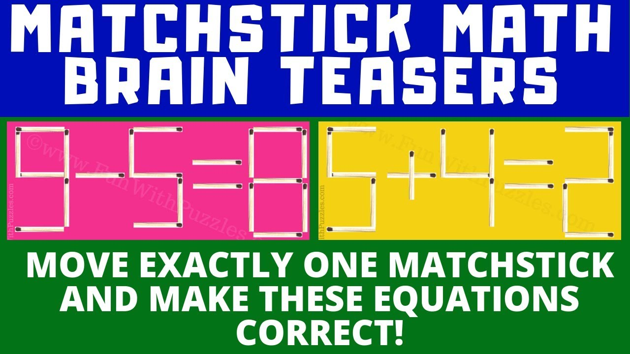 5 Matchstick Brain Teasers for Kids with Answers-Shake The Brain