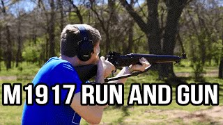 M1917 Run and Gun