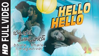 "Hello Hello Full Video Song || ""Bhale Bhale Magadivoi"" 