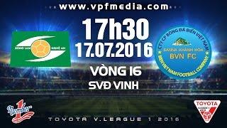 slna vs skhanh hoa bvn - vleague 2016  full