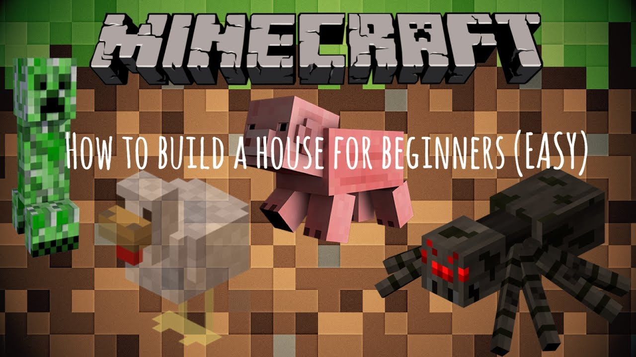 How to build a house for beginners (MINECRAFT) - YouTube