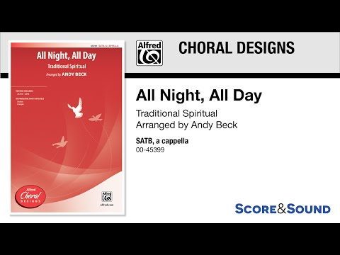 All Night, All Day, arr. Andy Beck – Score & Sound