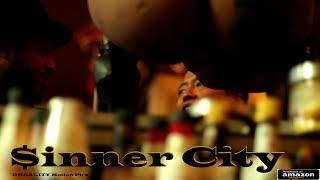 Sinner City trailer [DREALITY Motion Pics]