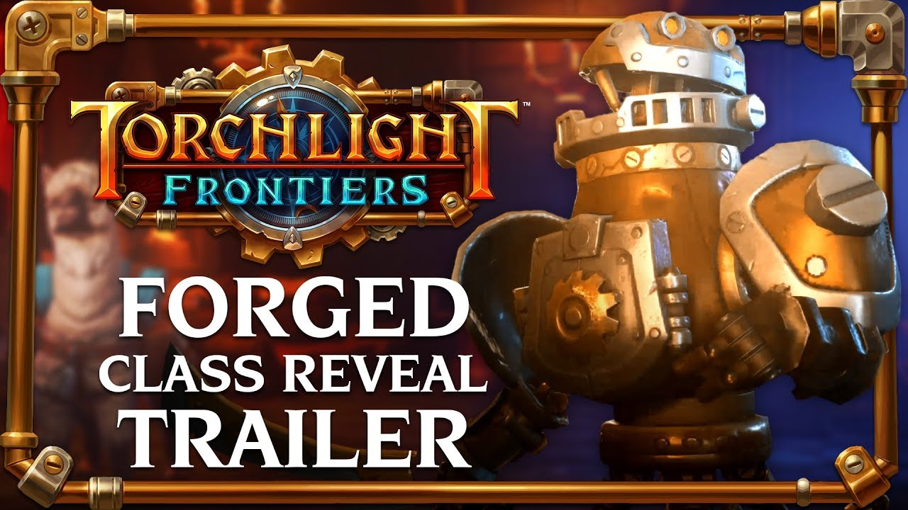 Torchlight Frontiers | Forged Class Reveal Trailer