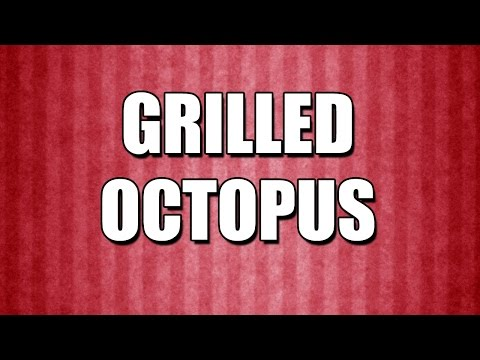 GRILLED OCTOPUS - MY3 FOODS - EASY TO LEARN