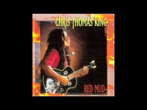 Chris Thomas King - Red Mud