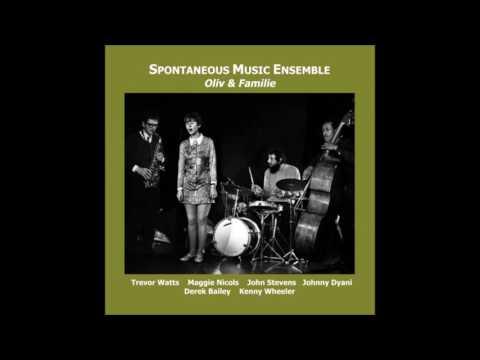Spontaneous Music Ensemble - Oliv & Familie