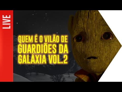 Quem é o vilão de Guardiões da Galáxia 2 | OmeleTV AO VIVO