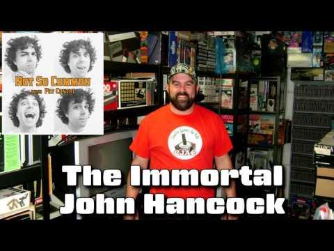 "Not So Common Podcast #14 - ""The Immortal"" John Hancock"