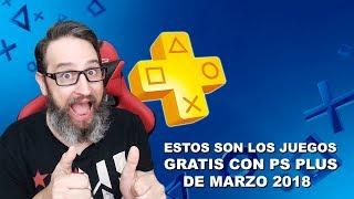 Estos son los juegos GRATIS con PS Plus de Marzo 2018