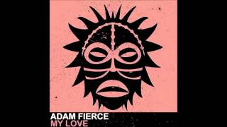 Adam Fierce - My Love [Vudu Records]