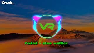Faded Remix - Alan Walker