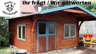 Gartenhütten Projekt - Ihr fragt / Wir antworten 🤔 Meinung, Erklärung, Fazit