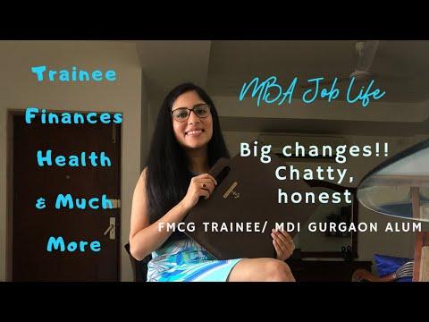 Job Life - Post MBA FMCG Trainee ~ MDI Gurgaon Alum