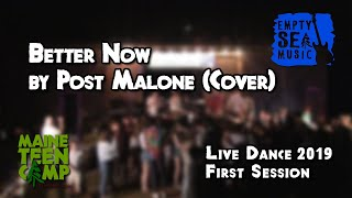 Better Now by Post Malone (Cover) - Maine Teen Camp