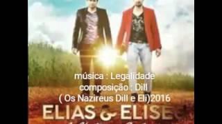 Elias e Eliseu -Legalidade - lançamento 2016
