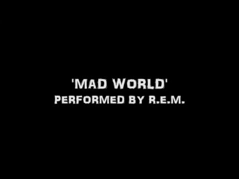 Mad World [HQ Lyrics] Performed by R.E.M.