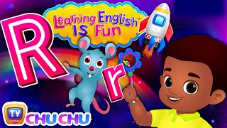ChuChu TV Learning English Is Fun™ | Alphabet R Song | Phonics & Words For Preschool Children