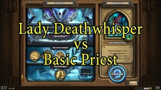 Hearthstone: Lady Deathwhisper with a Basic Priest Deck