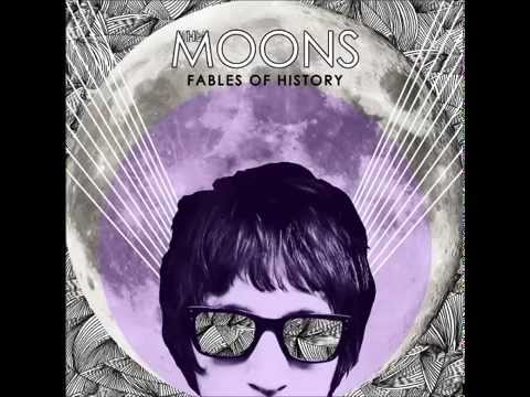 The Moons - Fables Of History 2013 (FULL ALBUM)