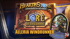 Hearthstone | Lore of the Cards | Alleria Windrunner (Full Lore)